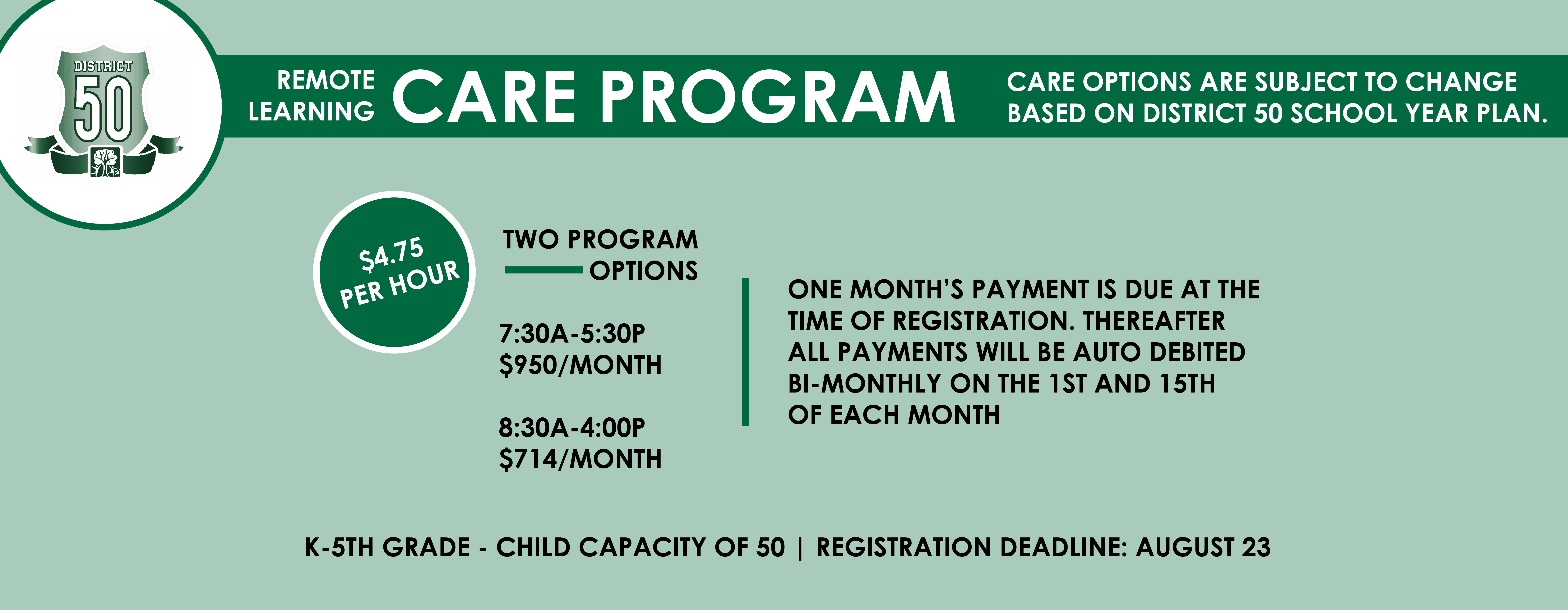 Remote Learning CARE Program for District 50. Two, full day program options are available. Click image to register.